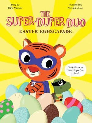 The Super-Duper Duo : Easter Eggscapade