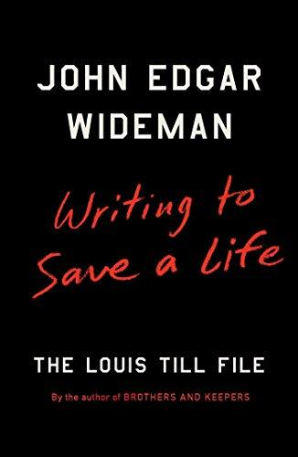 Writing to Save a Life : The Louis Till File