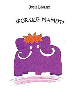 ¿ Por qué mamut ?
