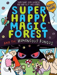 Super Happy Magic Forest: The Humongous Fungus