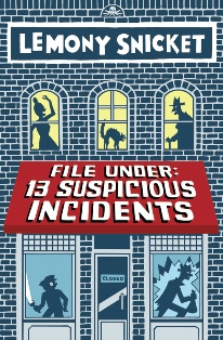 File Under: 13 Suspicious Incidents (CD)