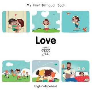 My First Bilingual Book-Love (English-Japanese)