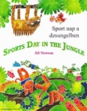 Sports Day in the Jungle (anglais-hongrois)