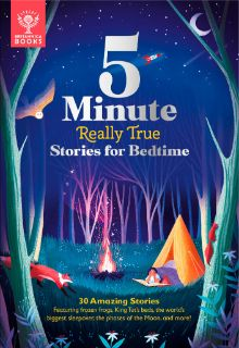 5-Minute Really True Stories for Bedtime