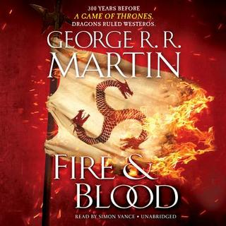 Fire & Blood: 300 Years Before a Game of Throne (CD)