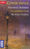 Sherlock Holmes - The Final Problem / La solution finale