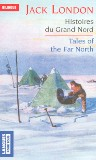 Histoires du Grand Nord / Tales of the Far North