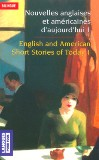 Nouvelles anglaises et américaines d'aujourd'hui / English and American Short Stories of Today