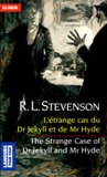 L'étrange cas du Dr Jekyll et de Mr Hyde / The Strange Case of Dr Jekyll and Mr Hyde