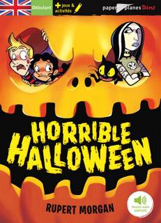 Horrible Halloween (livre + audio téléchargeable)