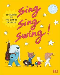 Sing Sing Swing! (livre cd)