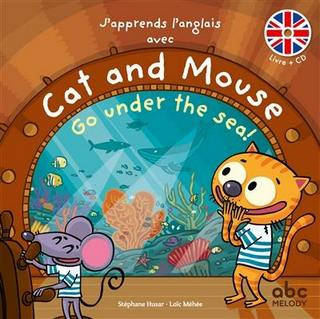 Cat & Mouse Go under the sea !
