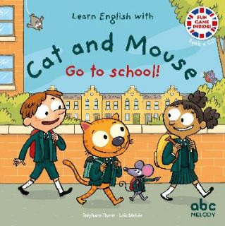 Cat and Mouse Go to school! (livre + CD)