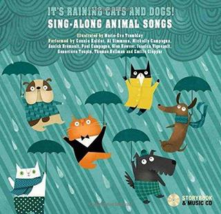 It's Raining Cats and Dogs!: Sing-Along Animal Songs (Livre + Cd)