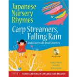 Japanese Nursery Rhymes: Carp Streamers, Falling Rain, … (livre + CD)