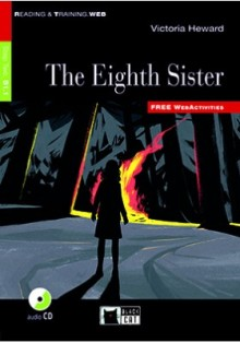 The Eighth Sister (livre + CD)