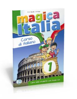 Magica Italia: Libro dello studente (Livre + CD audio)