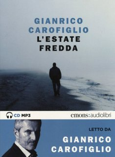 L' estate fredda (letto da Gianrico Carofiglio) (CD mp3)